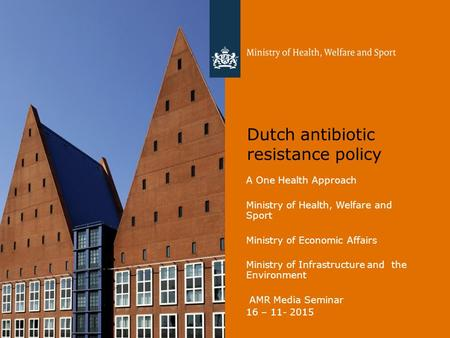Dutch antibiotic resistance policy