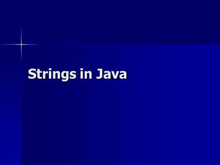 Strings in Java. What data types have we seen so far?