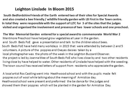 Leighton Linslade In Bloom 2015 South Bedfordshire Friends of the Earth entered two of their sites for Special Awards and also created a bee friendly /