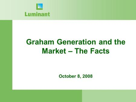 Graham Generation and the Market – The Facts October 8, 2008.