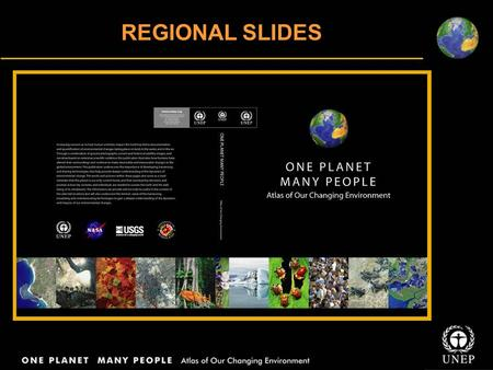 REGIONAL SLIDES. AFRICA Africa is a region of turmoil – from tsunamis to droughts; fires to floods and meteor impacts to epidemics and pandemics Between.