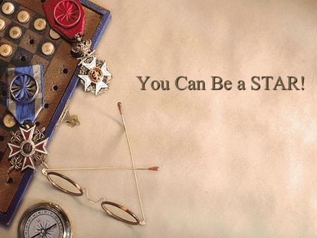 You Can Be a STAR!.