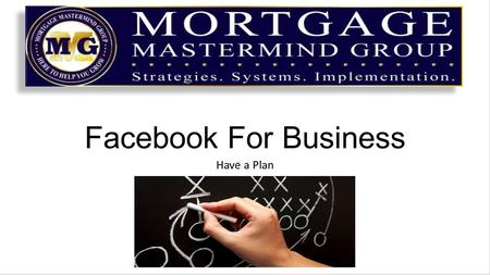 "Facebook For Business Have a Plan. Facebook is constantly changing The ""Edge Rank"" system is alive and well (your news feed shows you posts based on the."