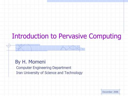 Introduction to Pervasive Computing