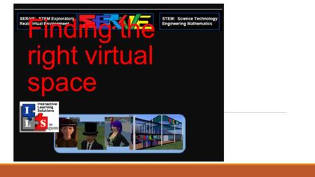 Finding the right virtual space. Vendors available