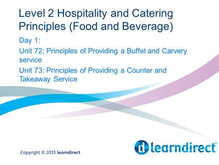 Level 2 Hospitality and Catering Principles (Food and Beverage)