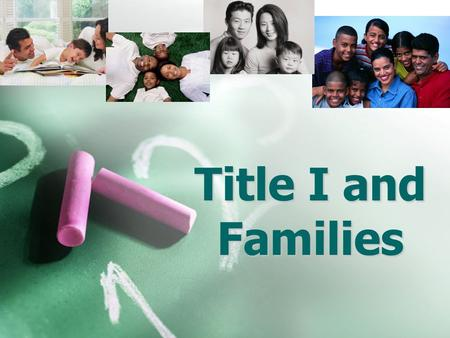Title I and Families. Purpose of Meeting According to the No Child Left Behind Act of 2001, schools are required to host an Annual Meeting to explain.
