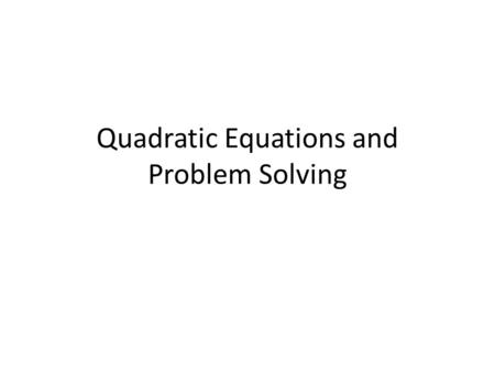 Quadratic Equations and Problem Solving. The square of a number minus twice the number is sixty three.