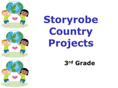 Storyrobe Country Projects 3 rd Grade. Storyrobe Tutorial: Backgrounds  Whenever there is just typing, the Storyrobe Tutorial will have the white background.