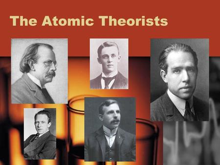 The Atomic Theorists. J. J. Thomson (1856-1940) Thomson is credited with the discovery of the electron (using the cathode ray experiment), of isotopes,