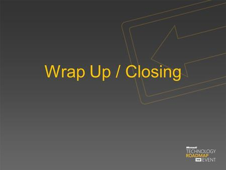 Wrap Up / Closing. Save, Innovate, Grow ON-PREMISES & HOSTERS.
