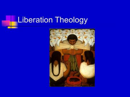Liberation Theology. Background The prophets of Israel and the early Christian prophets were primarily concerned with this call to justice, a call to.