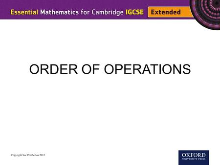 ORDER OF OPERATIONS. When a calculation involves more than one operation it is important to do the operations in the right order. BIDMAS Brackets Indices.