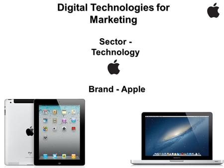 Digital Technologies for Marketing Sector - Technology Brand - Apple.