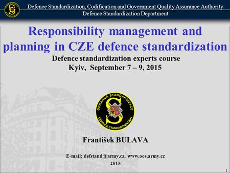 Defence Standardization, Codification and Government Quality Assurance Authority Defence Standardization Department Responsibility management and planning.