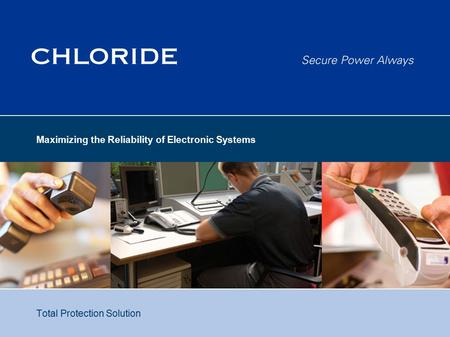 Maximizing the Reliability of Electronic Systems Total Protection Solution.