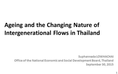 Ageing and the Changing Nature of Intergenerational Flows in Thailand