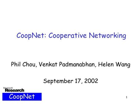 CoopNet: Cooperative Networking
