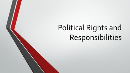Political Rights and Responsibilities