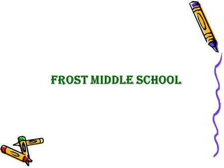 Frost Middle School. Group ● Israel Santiago – Team Leader ● Indy Sanchez – Secretary ● Anthony Rodriguez – Web Designer ● Ricky Estivel – Co-Leader.