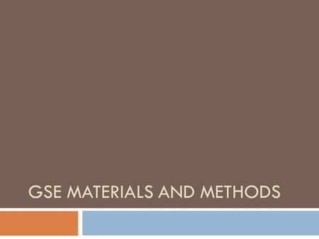 GSE MATERIALS AND METHODS. Welcome 1. Quiz 2. Audio Lingual Method 3. Materials – Discussion and Activity 4. Audio-Lingual Activity 5. Comparing Traditional.
