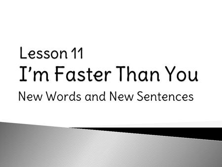 New Words and New Sentences Win 12341234 Woo Hoo!! I win!!!