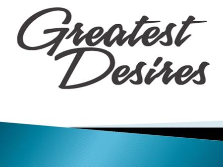  Greatest Desire – the new craze among online social media games is designed to give member players a chance to connect and communicate with other participants.