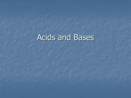 Acids and Bases. Arrhenius Theory Acids produce H + ions. Acids produce H + ions. Bases produce OH - ions. Bases produce OH - ions. HCl  H + + Cl - NaOH.