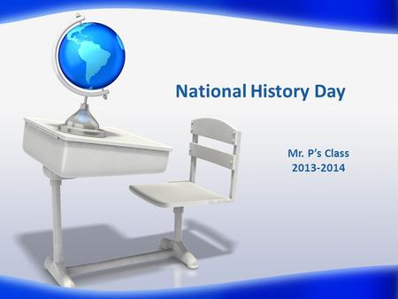 National History Day Mr. P's Class 2013-2014. Meigs Magnet School 2013-2014.