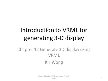 Introduction to VRML for generating 3-D display