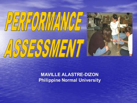 MAVILLE ALASTRE-DIZON Philippine Normal University.
