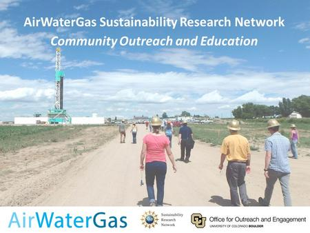 Monitoring Water Quality in Areas of Oil and Natural Gas Development: A Guide For Well Water Users AirWaterGas Sustainability Research Network Community.