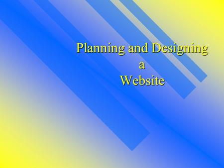 Planning and Designing a Website Index Page Use it as a way to introduce yourself, and describe your website. Use it as a way to introduce yourself,