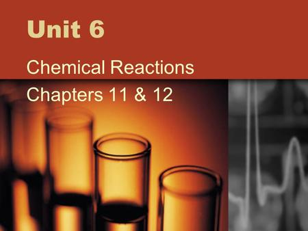 Unit 6 Chemical Reactions Chapters 11 & 12 Diatomic Elements Elements that come in pairs if they are listed by themselves 7 diatomic elements H 2, N.