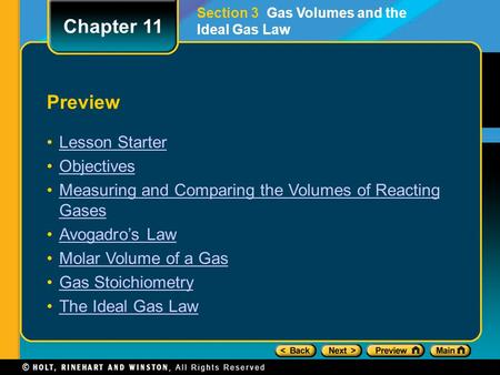 Preview Lesson Starter Objectives Measuring and Comparing the Volumes of Reacting GasesMeasuring and Comparing the Volumes of Reacting Gases Avogadro's.