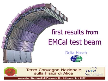 Delia Hasch first results from EMCal test beam. the EMCal case jet physics: fast trigger for high p T jets,  (  0 ), e  highly improves jet reconstruction.