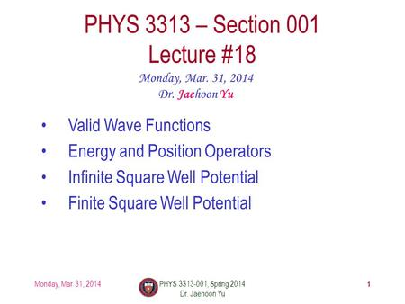 PHYS 3313 – Section 001 Lecture #18