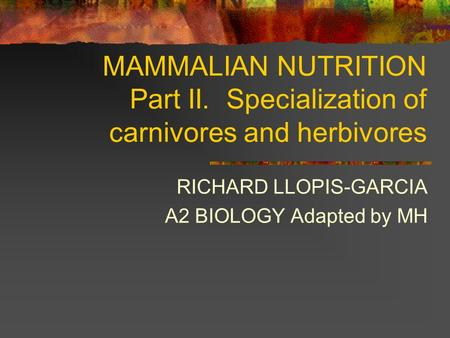 RICHARD LLOPIS-GARCIA A2 BIOLOGY Adapted by MH