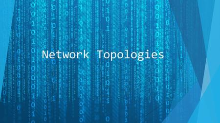 Network Topologies. What is a Network?  A computer network is a set of computers connected together for the purpose of sharing resources. The most common.