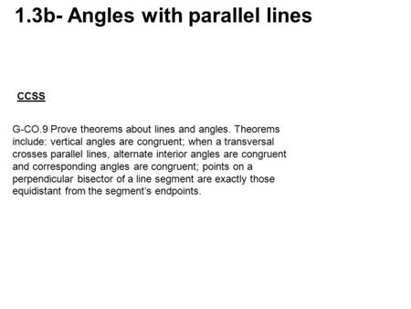 1.3b- Angles with parallel lines