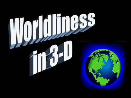 God's Choice Regarding the World Conform Rom. 12:1-2 Come Out 2 Cor. 6:17.