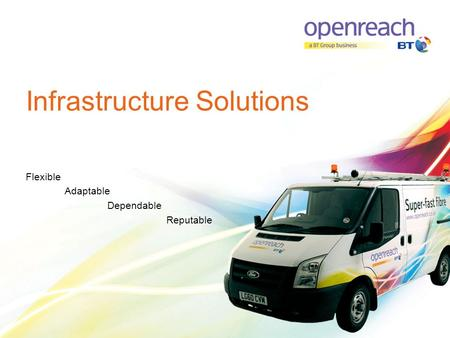 Infrastructure Solutions Flexible Adaptable Dependable Reputable.