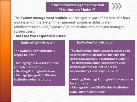 "Information Management System ""Institutions Module Information Management System ""Institutions Module The System management module is an integrated part."