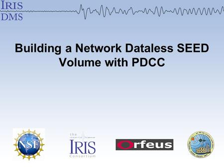 Building a Network Dataless SEED Volume with PDCC.