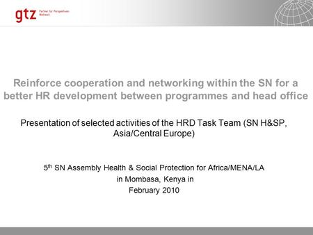 23.01.2016 Seite 1 Reinforce cooperation and networking within the SN for a better HR development between programmes and head office Presentation of selected.