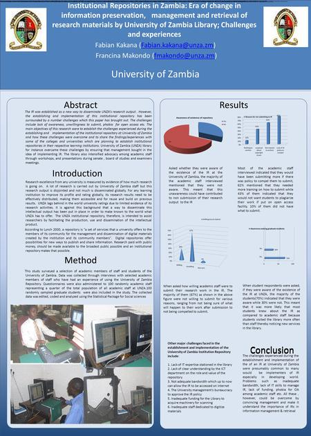 Institutional Repositories in Zambia: Era of change in information preservation, management and retrieval of research materials by University of Zambia.