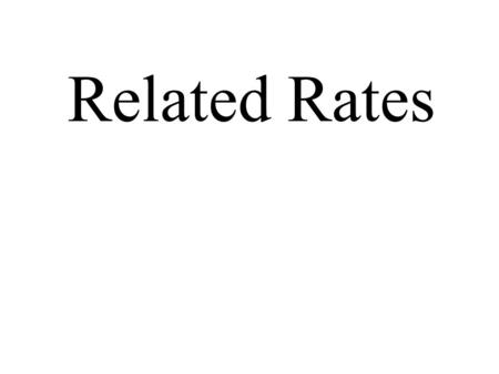 Related Rates.
