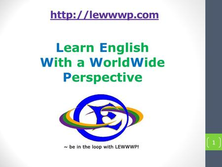 Learn English With a WorldWide Perspective 1.