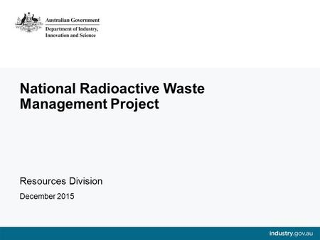 National Radioactive Waste Management Project
