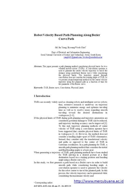 Robot Velocity Based Path Planning Along Bezier Curve Path Gil Jin Yang, Byoung Wook Choi * Dept. of Electrical and Information Engineering Seoul National.